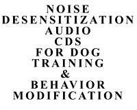 Audio CDs for Dog Training & Desensitization